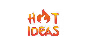 Hot Ideas
